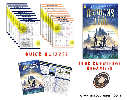 Orphans of the Tide - Book Knowledge Organiser and Quick Quizzes