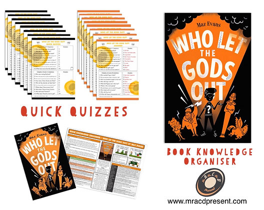 Who Let the Gods Out? - Book Knowledge Organiser and Quick Quizzes