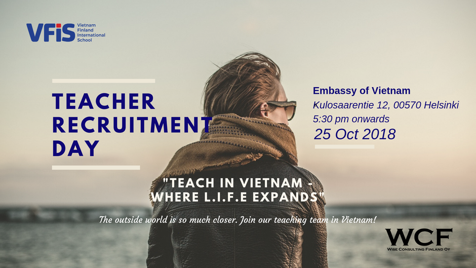Teacher Recruitment Day: Teach in Vietnam - Where L.I.F.E Expands