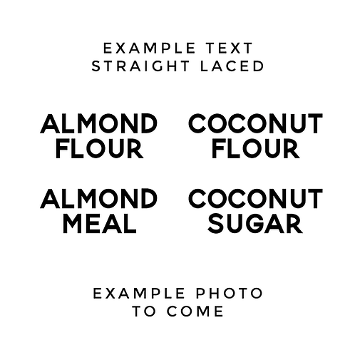 STRAIGHT LACED | KETO / GLUTEN FREE LABELS