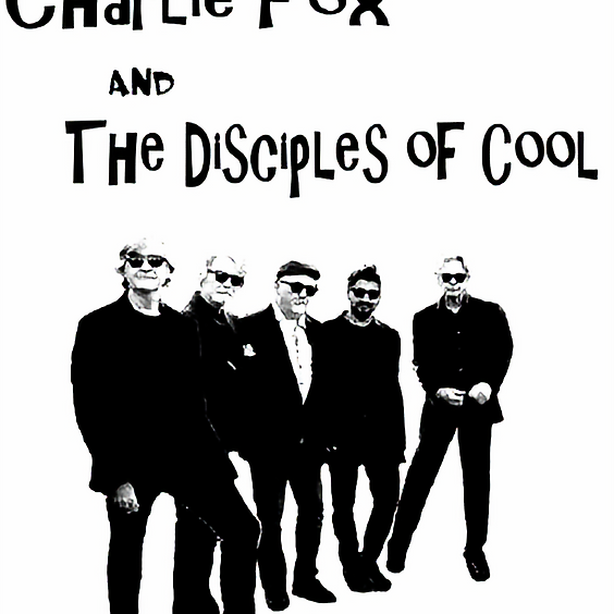Charlie Fox and the Disciples of Cool