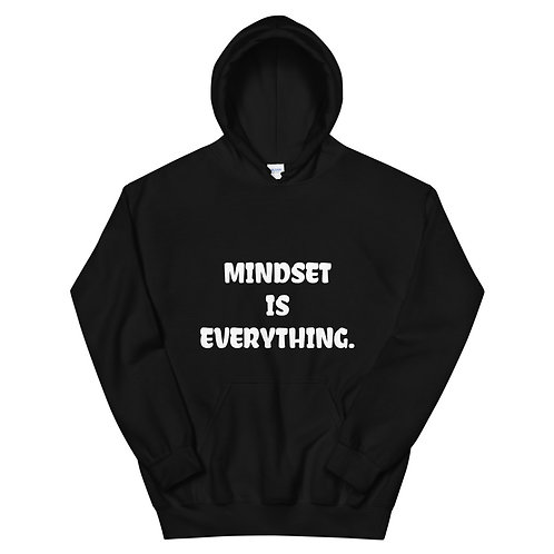 """MINDSET IS EVERYTHING HOODIE"""