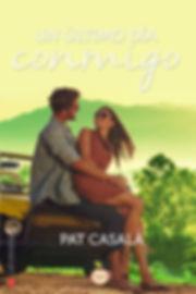 Un último día conmigo - Novela romántica adulta