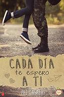 Cada día te espero a ti - novela new adult - #SerieSinTi1