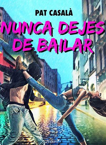 Nunca dejes de bailar - Novela New Adult