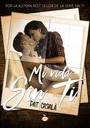 Mi vida sin ti - novela new adult - #SerieSinTi5
