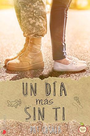 Un día más sin ti - Novela New Adult - #SerieSinTi2