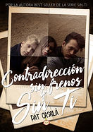 Contradirección sin frenos y sin ti - novelanew adult - #SerieSinTi6