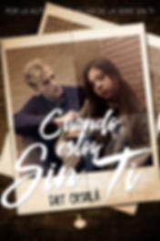 Cuando estoy sin ti - Novela New Adult - #SerieSinTi4