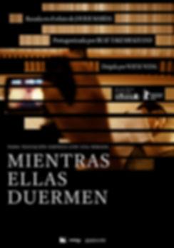 MIENTRAS ELLAS DUERMEN