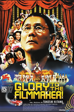 GLORY TO THE FILMMAKER! de Takeshi Kitano