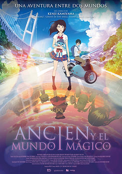 ANCIEN Y EL MUNDO MÁGICO de Kenji Kamiyama