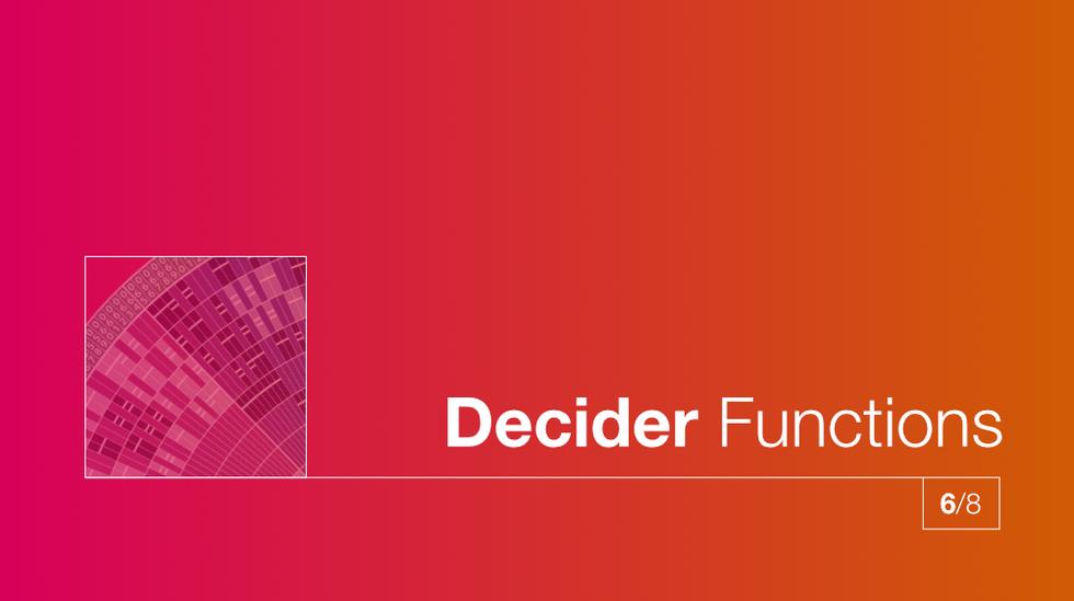 6/8 Decider Functions