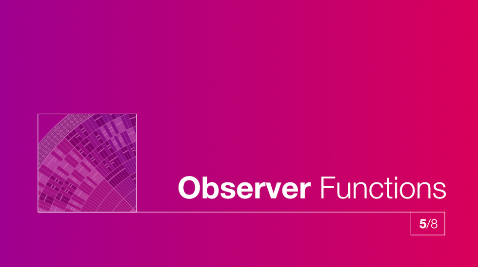 5/8 Observer Functions