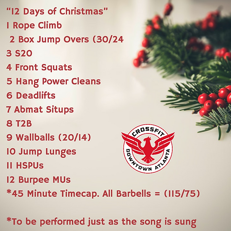 12 Days Of Christmas Wod.Wod For December 23 2017 Crossfit Downtown Atlanta Lift