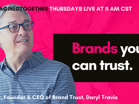 How to Create a Brand We Can Trust - Daryl Travis