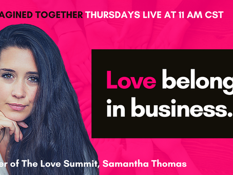 Why an Ethic of Love Belongs in Business and Our Societal Systems - Samantha Thomas