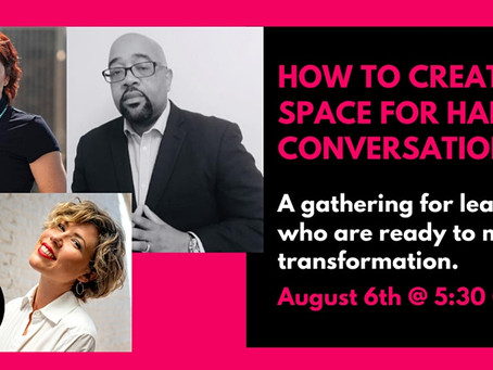 How to Create Space for Hard Conversations