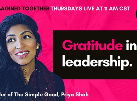 How gratitude impacts self leadership with Priya Shah