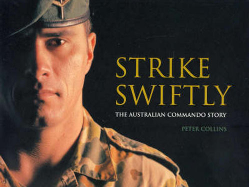 """Book -  """"Strike Swiftly"""" - Peter Collins"""