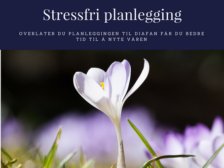 Stressfri planlegging