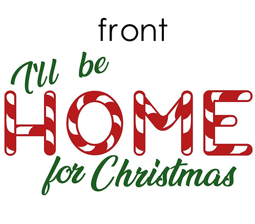 Home for Christmas shirt/PJ Youth