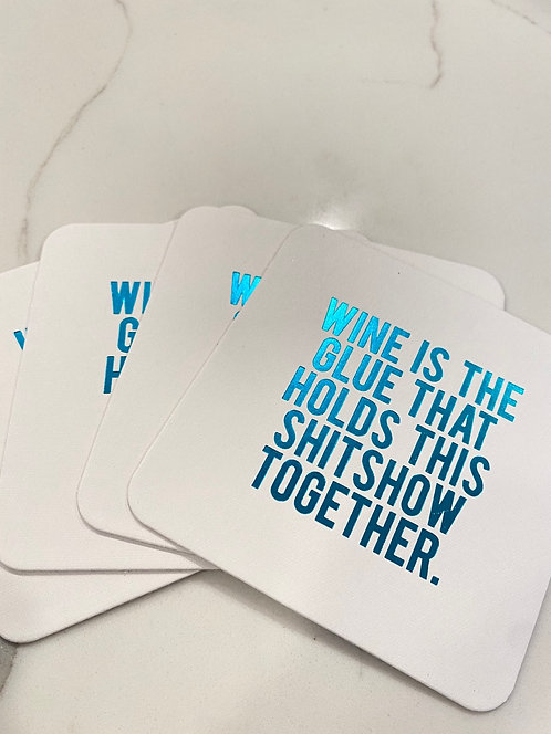 Wine Coasters-choose your saying