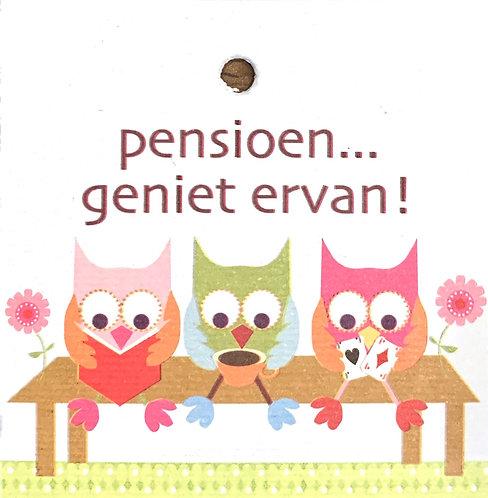 Pensioen... geniet ervan!