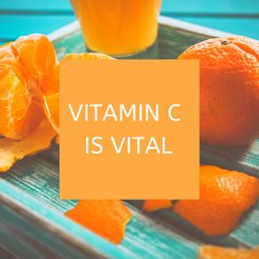 Vitamin C Is Vital