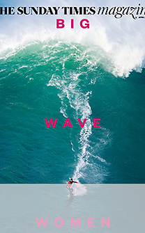 Maya Gabeira The Sunday Times Magazine Big Wave Women