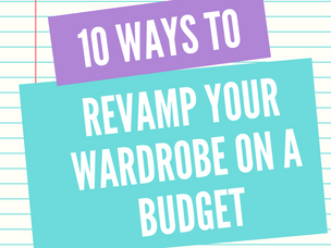 Revamping Your Wardrobe on a Budget
