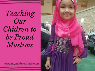 Teaching Our Children to be Proud Muslims