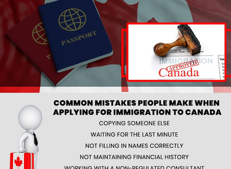 COMMON MISTAKES PEOPLE MAKE WHEN APPLYING FOR IMMIGRATION TO CANADA