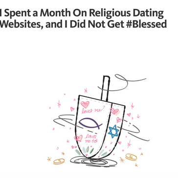 I Spent a Month On Religious Dating Websites, and I Did Not Get #Blessed