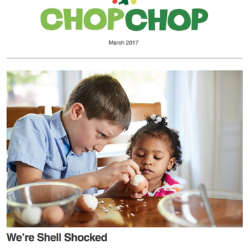 Newsletters for ChopChop Magazine