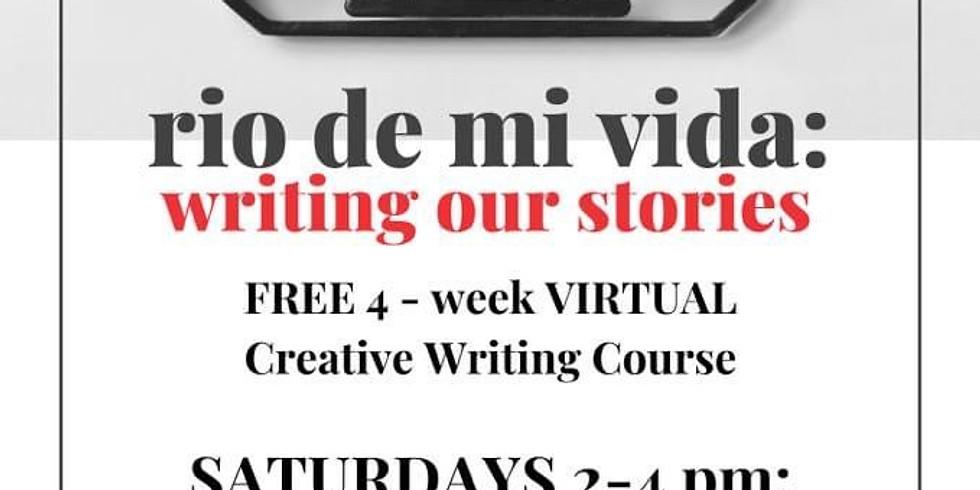 Rio de mi Vida: Writing our Stories