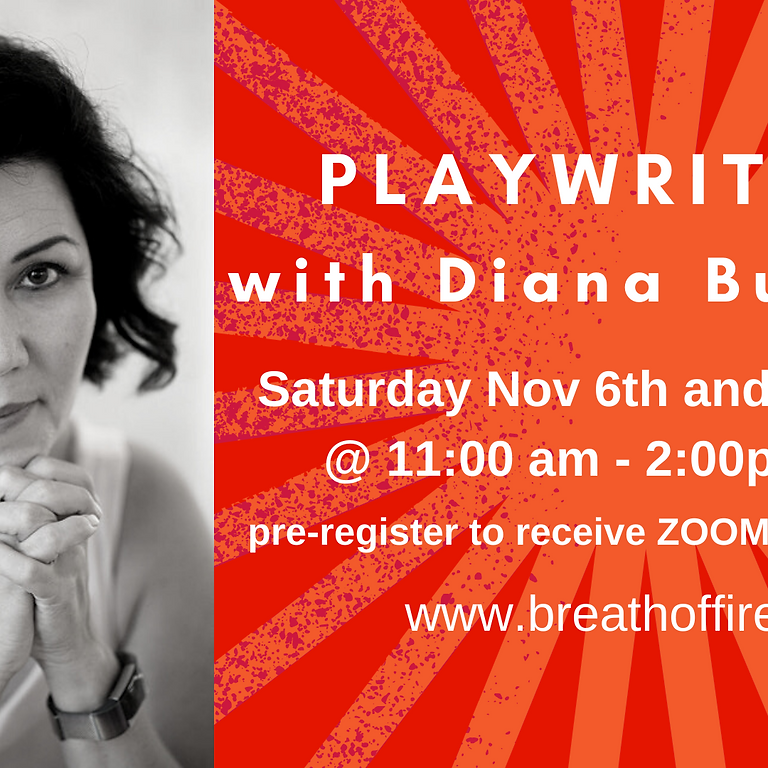 PLAYWRITING with DIANA BURBANO