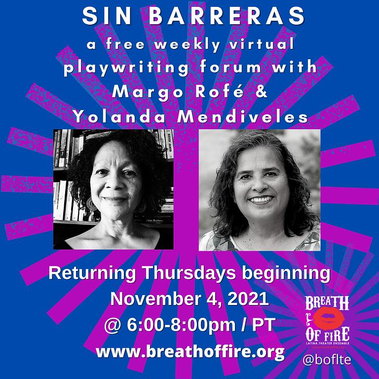SIN BARRERAS: A Free Weekly Virtual Playwriting Forum