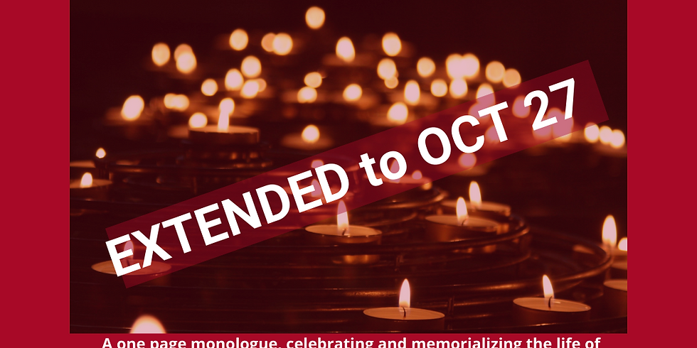 EXTENDED Oct 27 - Monologue Submission: A Breath of Fire & Protest Play Project Collaboration