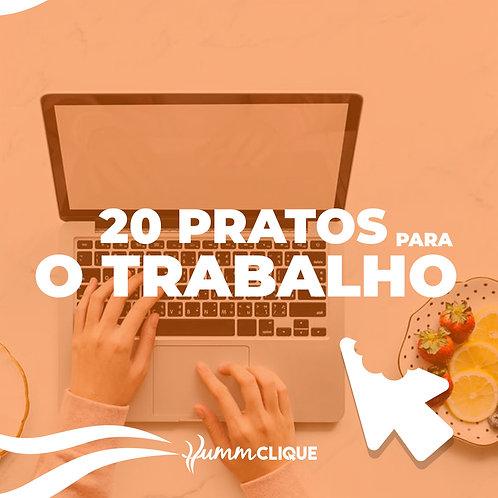 PARA O TRABALHO - 20 PRATOS