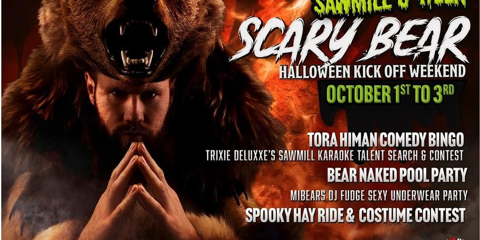 Sawmill Scary Bear Weekend