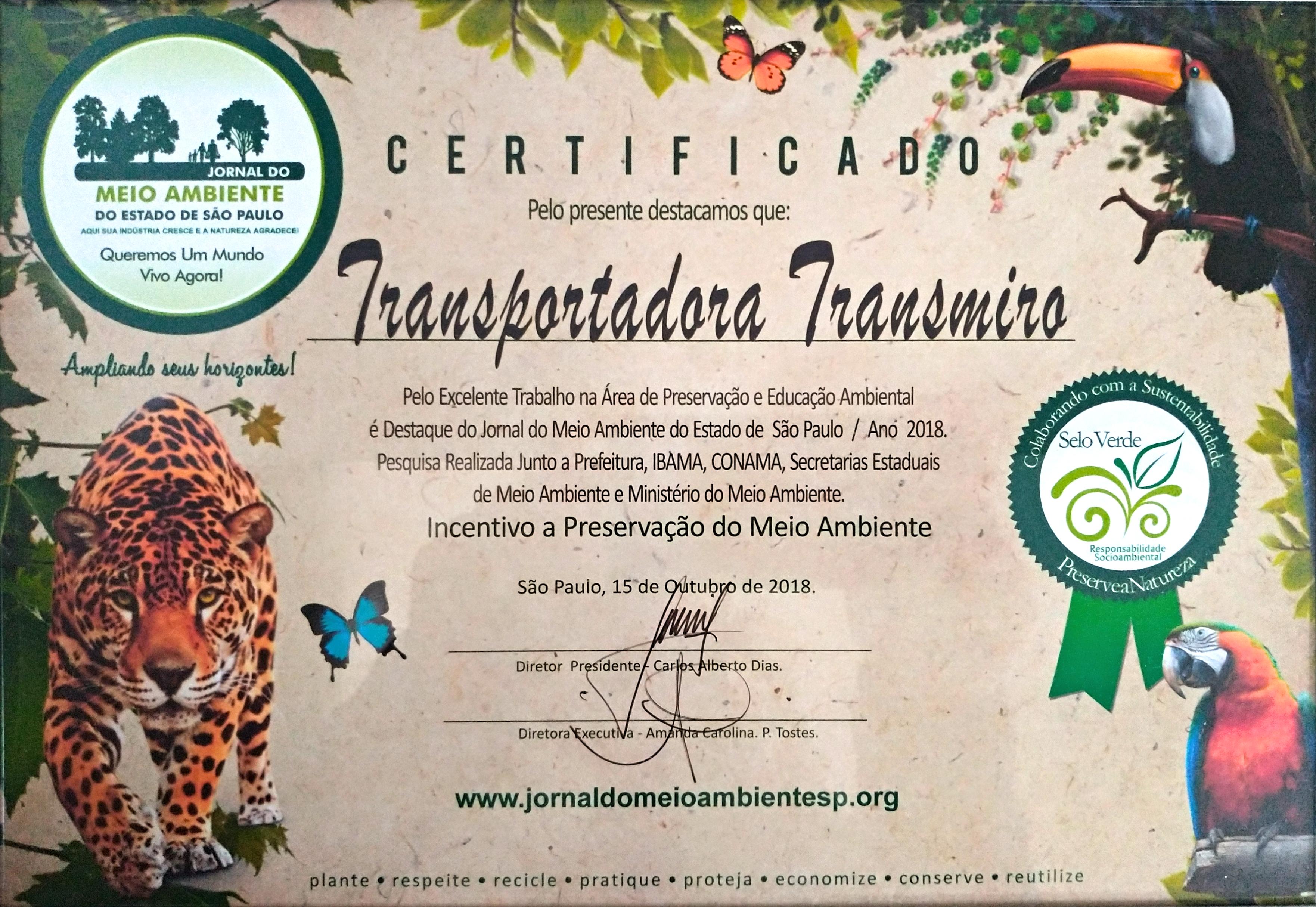 Certificado pelo Excelente Trabalho na Área de Preservação e Educação Ambiental