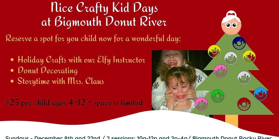 2019 Holiday Crafty Kid Days at Bigmouth Donut