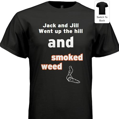 Jack n Jill | Weed t-shirt