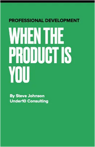 When the Product is YOU