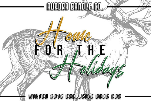 """Home for the Holidays"" - Winter '19 Exclusive"