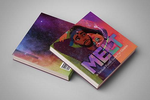 Melt: A massage & meditation guide