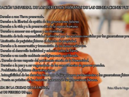 Declaración Universal de los Derechos Humanos de las Generaciones Futuras.