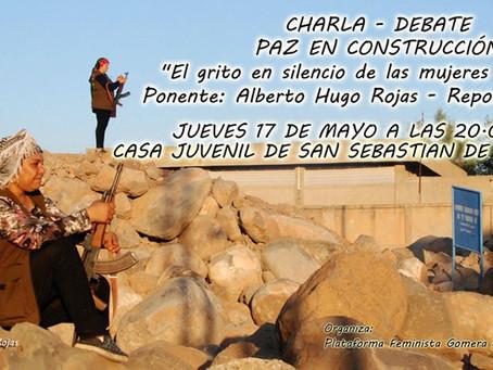 """Charla - Debate Paz En Construcción """"El grito en silencio de las mujeres en guerra"""", La Go"""