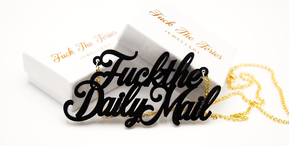 Acrylic Fuck the Daily Mail